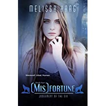 (Mis) fortune (Judgement Of The Six Book 2)