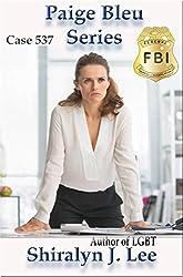 Case 537 (Paige Bleu Series Book 4)