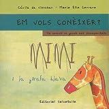 Mimi i la girafa blava-rústica: Em vols conèixer ? 2