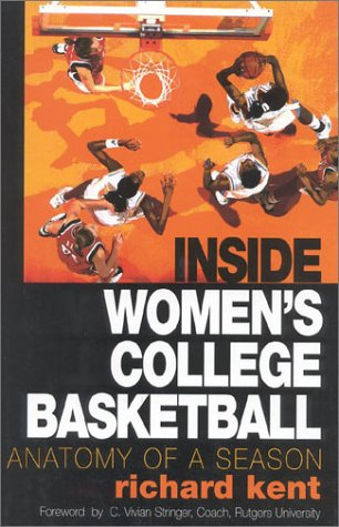 Inside Women's College Basketball: Anatomy of a Season