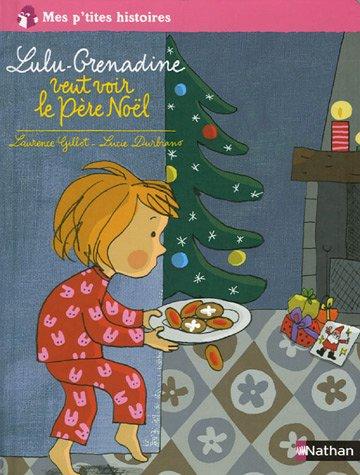 """<a href=""""/node/4589"""">Lulu Grenadine veut voir le Père Noël</a>"""