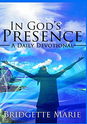 In God's Presence: A Daily Devotional (English Edition)