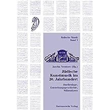 Judische Kunstmusik Im 20. Jahrhundert (Judische Musik)
