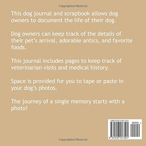 My Dog's Life Scrapbook and Journal Biewer Terrier: Photo Journal, Keepsake Book and Record Keeper for your dog