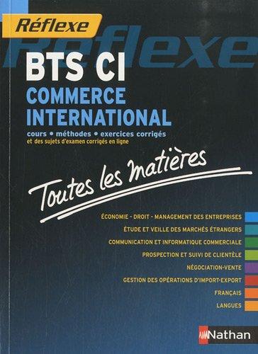 Toutes les matires Rflexe : Commerce International - BTS