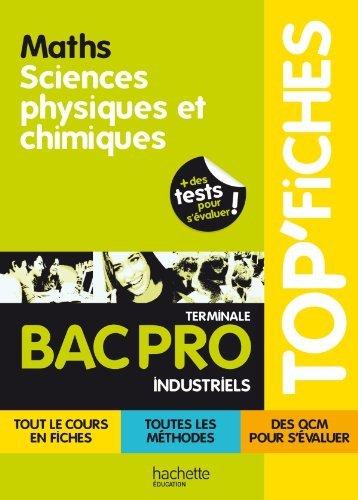TOP'Fiches - Mathématiques, sciences physiques et chimiques Bac Pro Industriels by Jean-Pierre Durandeau (2011-08-24)