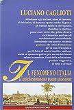 Il fenomeno Italia. L'autolesionismo come missione