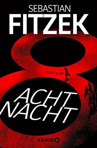 Buchseite und Rezensionen zu 'AchtNacht: Thriller' von Sebastian Fitzek