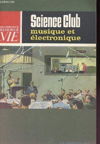 Science club n° 11 : musique et électronique