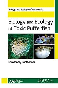 Biology And Ecology Of Toxic Pufferfish (biology And Ecology Of Marine Life) por Ramasamy Santhanam epub