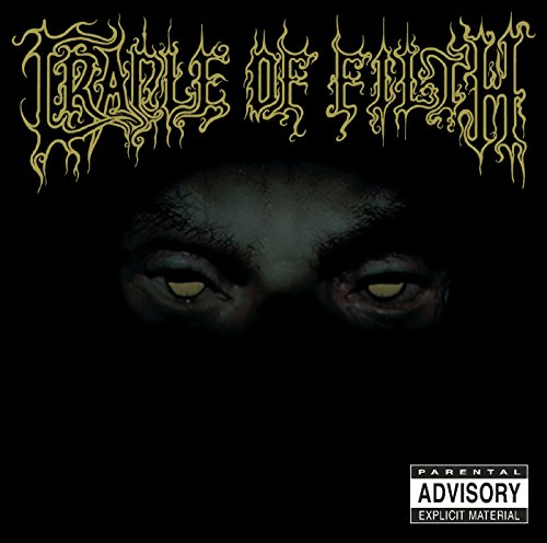 From The Cradle To Enslave [Explicit] (Cradle Of Filth Mp3)