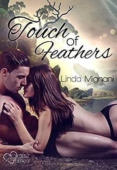 Touch of Feathers (Die Insel 4) von [Mignani, Linda]