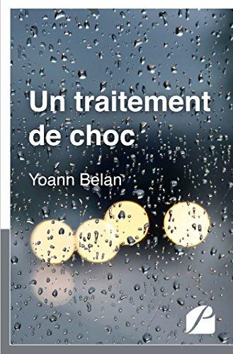 Un traitement de choc (Roman) par Yoann Belan