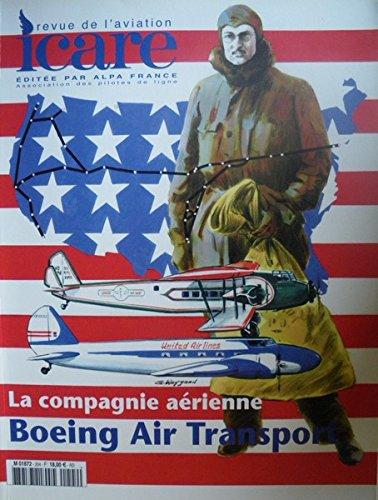 ICARE, revue de l'aviation française n° 204 La compagnie aérienne Boeing Air Transport par Revue Icare
