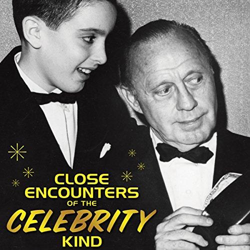 Close Encounters of the Celebrity Kind  Audiolibri