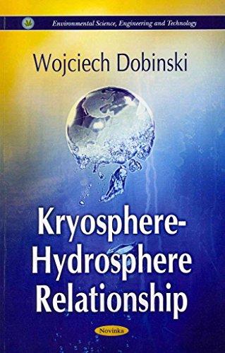 [(Kryosphere - Hydrosphere Relationship)] [Edited by Wojciech Dobinski] published on (August, 2011)