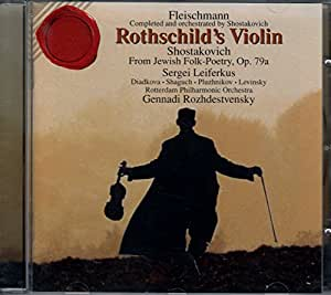 Fleischmann, Shostakovich: Rothschild's Violin / From Jewish Folk Poetry