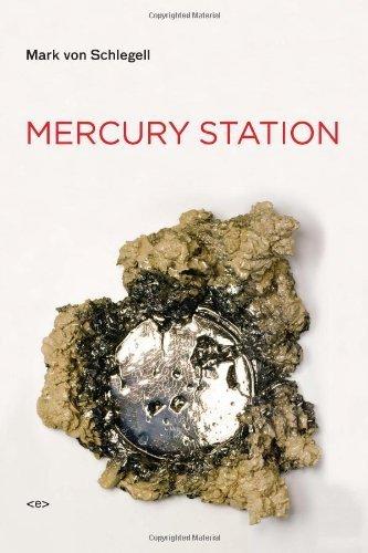 Mercury Station (Native Agents Series) (Semiotext(e) / Native Agents) by Mark Von Von Schlegell (2009-04-17)