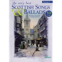 The Very Best Scottish Songs & Ballads: Words, Music & Guitar Chords: 2