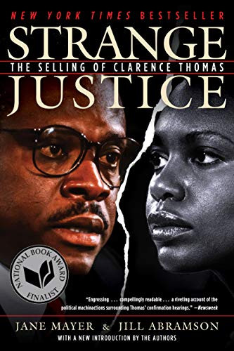 Strange Justice: The Selling of Clarence Thomas (English Edition)