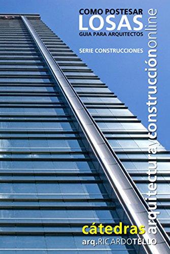 Cómo postesar losas. Guía para arquitectos (Serie Construcciones nº 39)