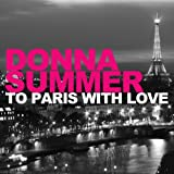 To Paris With Love (Original Version Radio Edit)