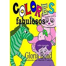 Colores Fabulosos: Volume 1 (Spanish Version of Stupendous Colors)