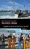 Mortelle météo: Enquête à Saint-Gilles-Croix-de-Vie (Le geste noir t. 49)...
