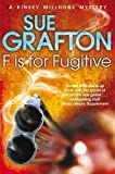 F is for Fugitive (Kinsey Millhone Alphabet series)