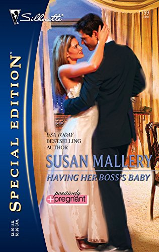 Having Her Boss's Baby (Silhouette Special Edition, Band 1759) - Silhouette Special Edition Serie