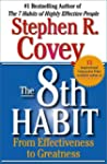 The 8th Habit: From Effectiveness to...