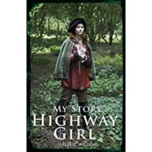 Highway Girl (My Story)