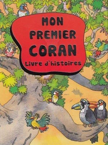 Mon premier Coran - Livre d'histoires