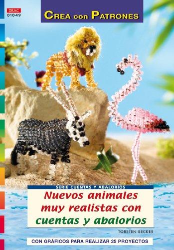 Serie Cuentas y Abalorios nº 49. NUEVOS ANIMALES MUY REALISTAS CON CUENTAS Y ABALORIOS.