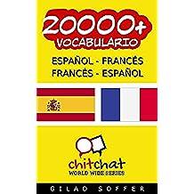 20000+ Español - Francés Francés - Español Vocabulario (Charla Mundial) (Afrikaans Edition)