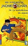"""Afficher """"Malédiction du miroir (La)"""""""