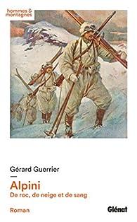 Alpini : De roc, de neige et de sang par Guerrier
