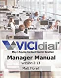 VICIdial® Manager Manual: version 2.13