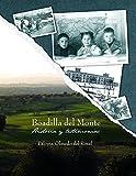 Boadilla del Monte: Historia y Testimonios: Un recorrido imprescindible por la historia de Boadilla...
