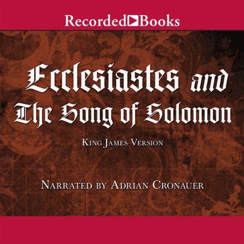 Ecclesiastes and The Song of Solomon  Audiolibri