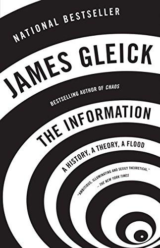 The Information: A History, a Theory, a Flood por James Gleick