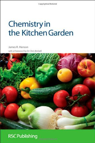 Chemistry in the Kitchen Garden: RSC by James R Hanson (2011-09-09)