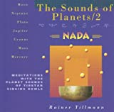 The Sounds of Planets/2: Meditations with the Planet Sounds of Tibetan Singing Bowls
