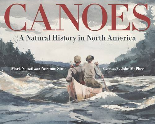 Price comparison product image Canoes: A Natural History in North America