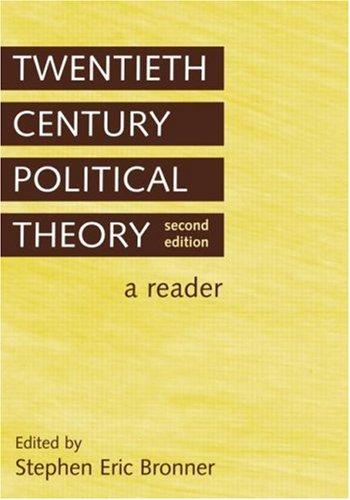 Twentieth Century Political Theory: A Reader