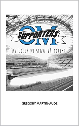 Supporters: Au coeur du stade Vélodrome