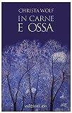 eBook Gratis da Scaricare In carne e ossa Dal mondo (PDF,EPUB,MOBI) Online Italiano