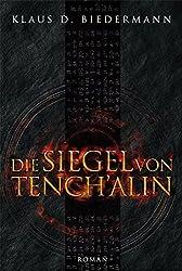 Die Siegel von Tench'alin: Romantrilogie 2. Band