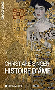 Histoire d'âme par Christiane Singer