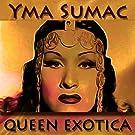 Queen Exotica (Original Recordings - Remastered)